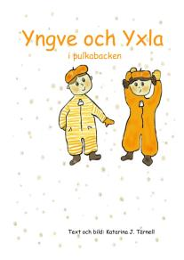 Cover for Yngve och Yxla i pulkabacken