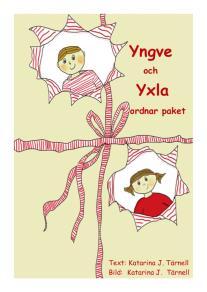 Omslagsbild för Yngve och Yxla ordnar paket