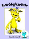Omslagsbild för Monster Gul upptäcker känslor