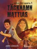 Bokomslag för Täcknamn Mattias