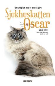 Omslagsbild för Sjukhuskatten Oscar : En vanlig katt med en ovanlig gåva