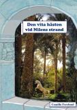Omslagsbild för Den vita hästen vid Nilens strand