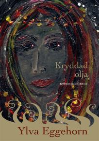 Cover for Kryddad olja - kvinnor i Bibeln
