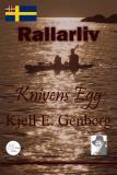Cover for Rallarliv - Del 2 - Knivens egg