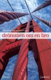 Cover for Drömmen om en bro