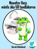 Omslagsbild för Monster Ruzz måste åka till tandläkaren