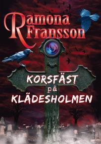 Omslagsbild för Korsfäst på Klädesholmen