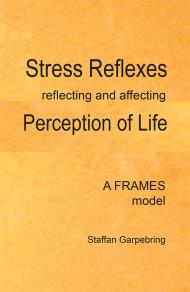 Omslagsbild för Stress Reflexes reflecting and affecting Perception of Life