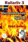 Cover for Rallarliv - Del 3 - Det brinnande hjärtat