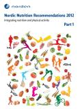 Cover for Nordic Nutrition Recommendations 2012. Part 1