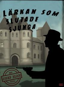 Cover for Lärkan som slutade sjunga