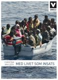 Cover for Med livet som insats