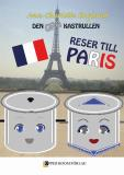 Cover for Den grå kastrullen reser till Paris