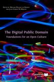Omslagsbild för The Digital Public Domain: Foundations for an Open Culture