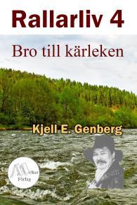 Cover for Rallarliv - Del 4 - Bro till kärleken