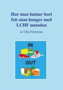 Omslagsbild för Hur man bantar bort fett utan hunger med LCHF metoden