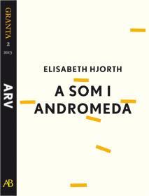 Omslagsbild för A som i Andromeda: en e-singel ur Granta #2
