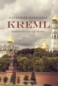 Cover for Kreml: Symbolen för makt och rikedom