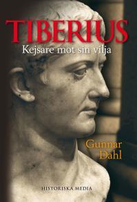 Omslagsbild för Tiberius: Kejsare mot sin vilja
