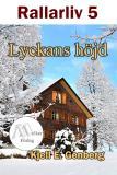 Cover for Rallarliv - Del 5 - Lyckans höjd