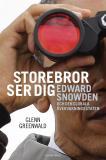 Bokomslag för Storebror ser dig : Edward Snowden och den globala övervakningsstaten