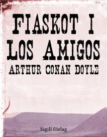 Cover for Fiaskot i Los Amigos
