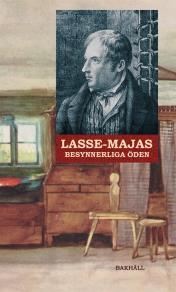 Cover for Lasse-Majas besynnerliga öden