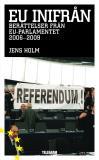 Omslagsbild för EU inifrån - berättelser från EU-parlamentet 2006-2009