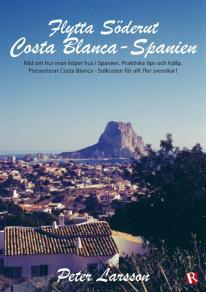Cover for Flytta Söderut: Costa Blanca-Spanien