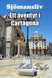 Cover for Sjömansliv 2 - Ett äventyr i Cartagena