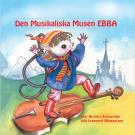 Cover for Den musikaliska musen Ebba