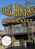 Cover for Ben Hogan Nr 4 - Bankrånet