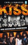 Cover for Kiss - Den osminkade sanningen Pocketutgåva