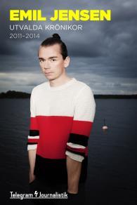 Omslagsbild för Utvalda krönikor 2011-2014