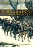 Bokomslag för Karl XII:s död: gåtans lösning