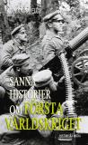 Omslagsbild för Sanna historier om första världskriget