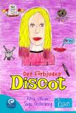 Omslagsbild för Det förbjudna discot
