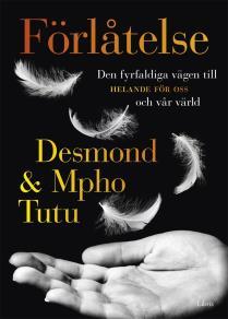 Cover for Förlåtelse - Den fyrfaldiga vägen till helande för oss och vår värld