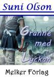 Cover for Granne med lyckan
