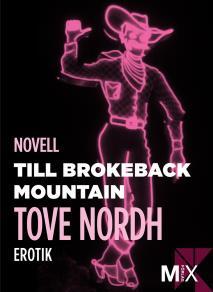 Cover for Till Brokeback Mountain : erotisk novell