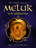 Cover for Meluk och adepterna