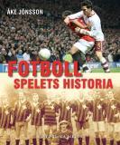 Bokomslag för Fotboll : spelets historia