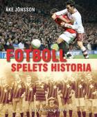 Omslagsbild för Fotboll : spelets historia