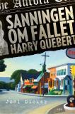 Bokomslag för Sanningen om fallet Harry Quebert