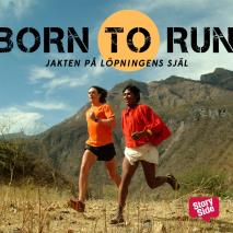 Cover for Born to run : jakten på löpningens själ