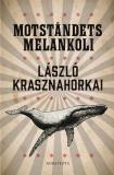 Cover for Motståndets melankoli