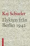 Omslagsbild för Flykten från Berlin 1942