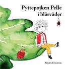 Cover for Pyttepojken Pelle i blåsväder
