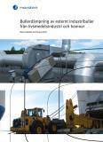 Omslagsbild för Bullerdämpning av externt industribuller från livsmedelsindustri och hamnar