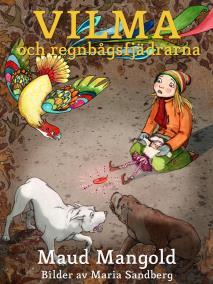 Cover for Vilma och regnbågsfjädrarna